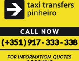 #1 cho Design a Banner for  Taxi Pinheiro bởi dani786
