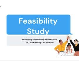#31 untuk Feasibility Study for building a community for IBM Center for Cloud Training Certifications oleh omarhazem6