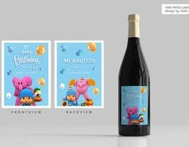 #13 для Design a Wine label for center of table at Birthday and Baptism event от pateladiti0719