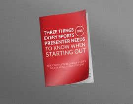 Nro 81 kilpailuun Design Cover for Slim Book - Free guide for beginner sports presenters käyttäjältä ajitsen70441