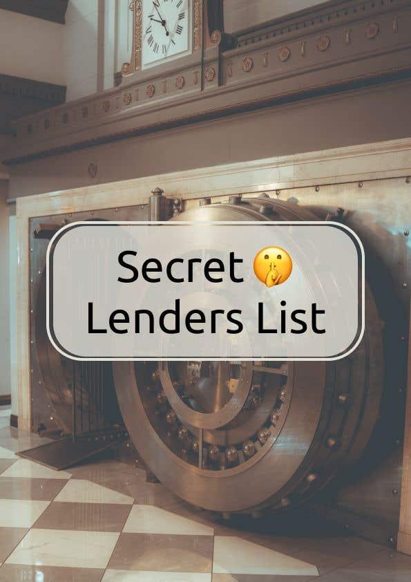 Penyertaan Peraduan #                                        4                                      untuk                                         Build me a Secret Lenders List