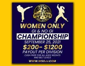 Nro 60 kilpailuun Women's Jiu-Jitsu Event Flyer Virginia and Maryland käyttäjältä FarooqGraphics