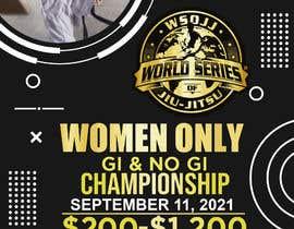 Nro 72 kilpailuun Women's Jiu-Jitsu Event Flyer Virginia and Maryland käyttäjältä deskmanminhaj