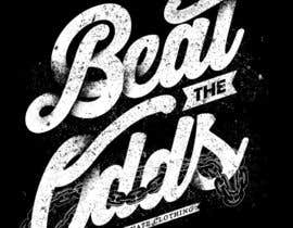 "#20 cho "" Beat The Odds"" from Fortunate Clothing Company bởi crayonscrayola"