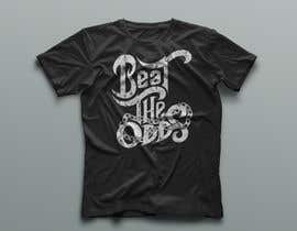 "#21 cho "" Beat The Odds"" from Fortunate Clothing Company bởi nasirali339"