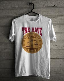 "murtalawork tarafından T Shirt ""The Have Knots"" for Fortunate Clothing için no 10"