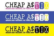 Contest Entry #104 for Logo Design for Cheap As TIX