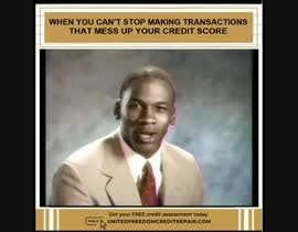 #2 cho Create Credit Repair Memes bởi xaverubio