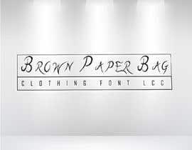 #112 for Brown Paper Bag Clothing Font af Marketermahibur