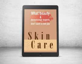 milads16 tarafından Ebook cover for skin care (being collagen the most remarkable thing) için no 2