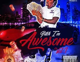 #26 for Bitch I'm Awesome vol 1 by Najmur
