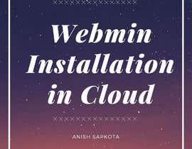 Nro 3 kilpailuun WEBMIN installation on Virtual machine for cloud computing käyttäjältä Anishsapkota000