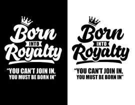 #207 для Need Shirt Design for Kingdom Collection от Designnwala