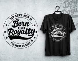 #218 для Need Shirt Design for Kingdom Collection от Designnwala