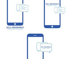 """#112 for Logo for """"Sell Insurance Over Text"""" by Prosantasaha21"""