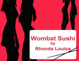 #3 para Design a book cover - Wombat Sushi by Rhonda Louise por Vesna14