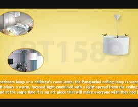 #6 untuk Create a Video for Panajchael Ceiling Lamp oleh PT1589