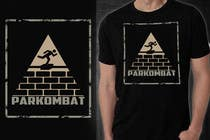 Graphic Design Contest Entry #38 for Design a T-Shirt for Parkombat