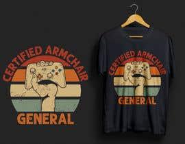 sanowarabd tarafından Design a t-shirt (armchair general) için no 56