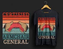 sanowarabd tarafından Design a t-shirt (armchair general) için no 57