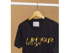 """#179 untuk """"I Am Your Realtor"""" T-Shirt Design oleh asmakhaton321"""