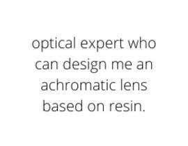 Nro 8 kilpailuun Achromatic lens to print with resin printer käyttäjältä malimali110