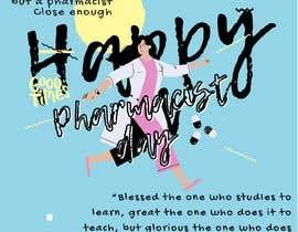 #16 untuk Create a poster for 'World Pharmacist Day 2021' oleh aranja