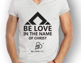 #127 untuk Be Love I.N.C. T-Shirt Design oleh lupaya9