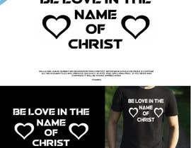 #122 untuk Be Love I.N.C. T-Shirt Design oleh bimalchakrabarty