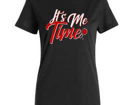 nº 229 pour It's Me Time Tshirt Design par designersumi