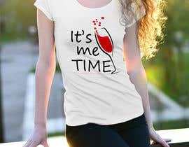 nº 237 pour It's Me Time Tshirt Design par bornoakter92