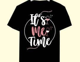 nº 230 pour It's Me Time Tshirt Design par Shafina01