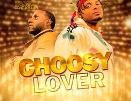 #60 cho Choosy Lover (Single Artwork Cover) bởi ShaGraphic