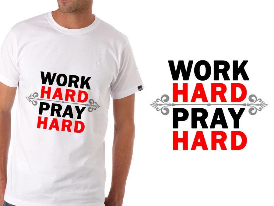 Penyertaan Peraduan #3 untuk Work Hard Pray Hard