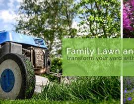 #18 untuk Design a Banner for Lawn Care/ Landscaping oleh IliriyaDesign