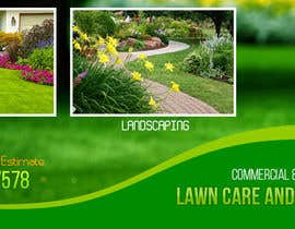 #4 para Design a Banner for Lawn Care/ Landscaping por LampangITPlus