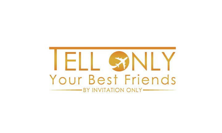 """Konkurrenceindlæg #                                        101                                      for                                         Design a Logo for a luxury travel company """"Tell Only Your Best Friends"""""""