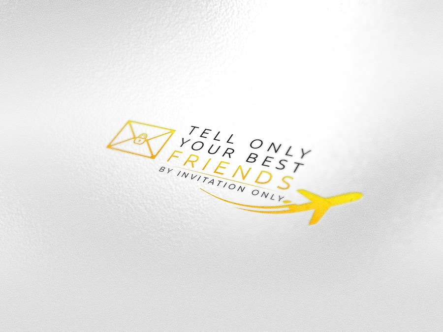 "Kilpailutyö #54 kilpailussa Design a Logo for a luxury travel company ""Tell Only Your Best Friends"""