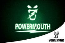 "Graphic Design Конкурсная работа №60 для Logo and Symbol Design for ""POWERMOUTH"", melodic industrial metal band"