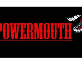 "#55 for Logo and Symbol Design for ""POWERMOUTH"", melodic industrial metal band by b0gdan018"