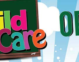 nº 22 pour Design a Banner for Child Care Centre par teAmGrafic