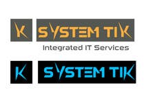 Graphic Design Contest Entry #41 for logo for company name : SystemTIK