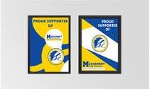 Graphic Design Konkurrenceindlæg #23 for Design a Sign for Proud Supporters