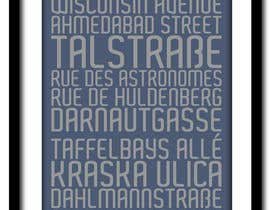 #25 for Clean, simple text based poster for printing: Street names using nice fonts af vstankovic5