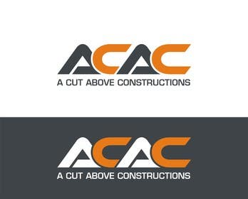 #105 untuk Logo for A Cut Above Constructions (ACAC) - Round 2 oleh Press1982