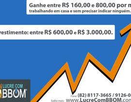RenanCarvalho tarafından Design a Banner for LucreComBBOM.com.br için no 1