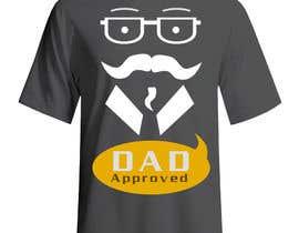 #26 for Original Unique Father's Day T-Shirt Design af Tommy50
