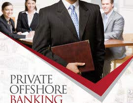 #19 untuk Design a Brochure for Private International Offshore Banking Business oleh shiwaraj