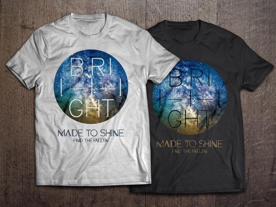 Konkurrenceindlæg #21 for Design a 'Made To Shine' T-Shirt for a Christian Rock Band