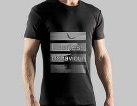 #29 para Design a T-Shirt for Fearlessonexxx por Muqeemdesigner